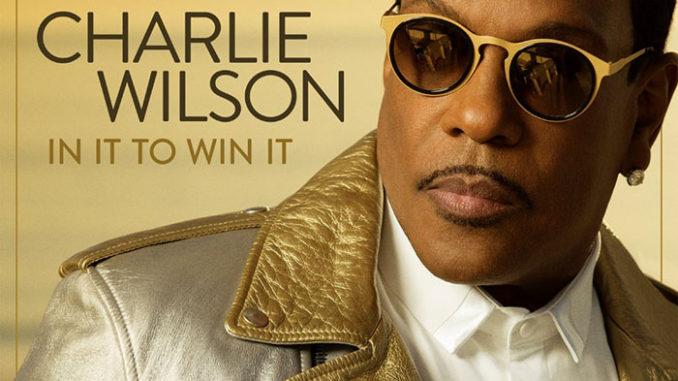 """音楽レビュー Charlie Wilson """"In It To Win It"""""""