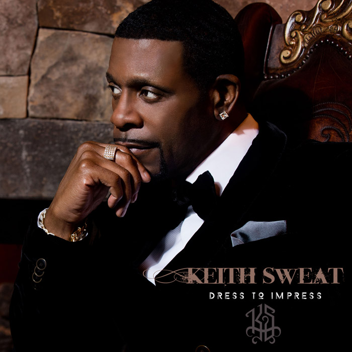 "音楽レビュー Keith Sweat ""Dress To Impress"""