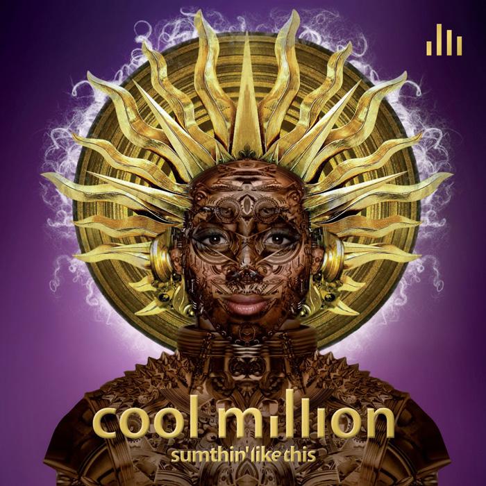 """音楽レビュー Cool Million """"Sumthin' Like This"""""""