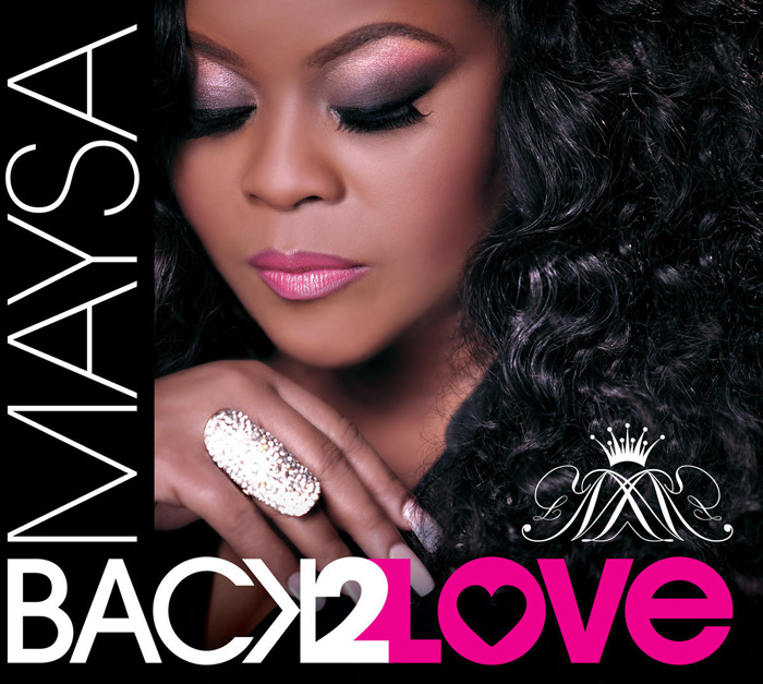 "Maysa ""Back 2 Love"""