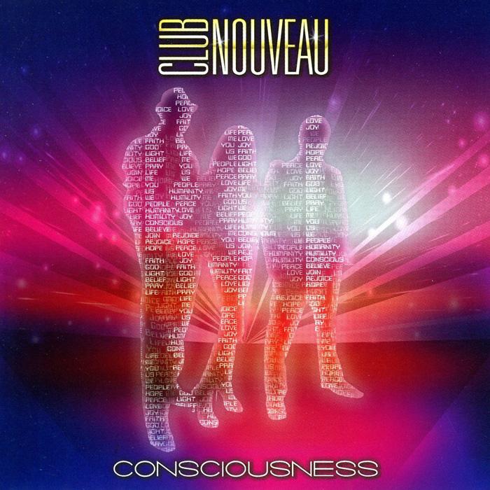 """音楽レビュー Club Nouveau """"Conciousness"""""""
