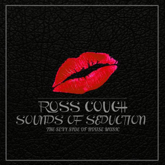 """音楽レビュー Ross Couch """"Sounds Of Seduction"""""""