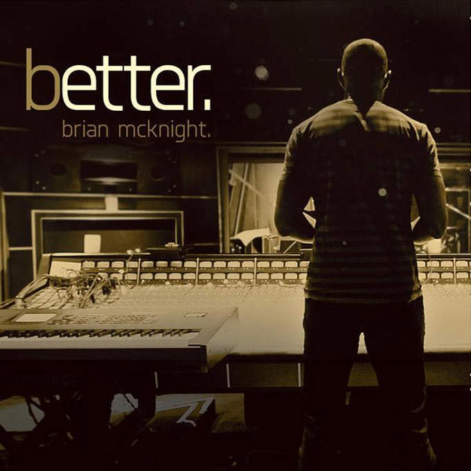 """音楽レビュー Brian McKnight """"Better"""""""