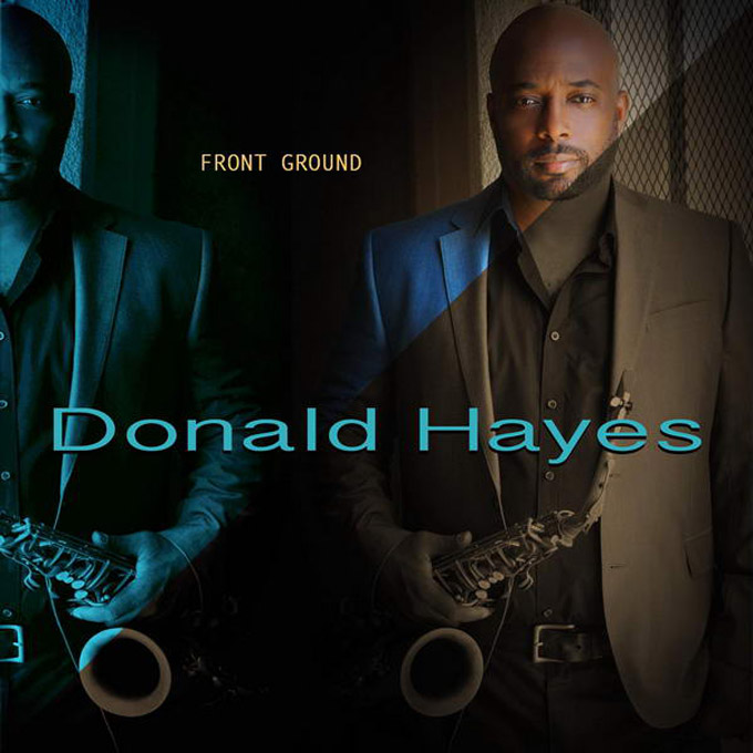 "音楽レビュー Donald Hayes ""Front Ground"""