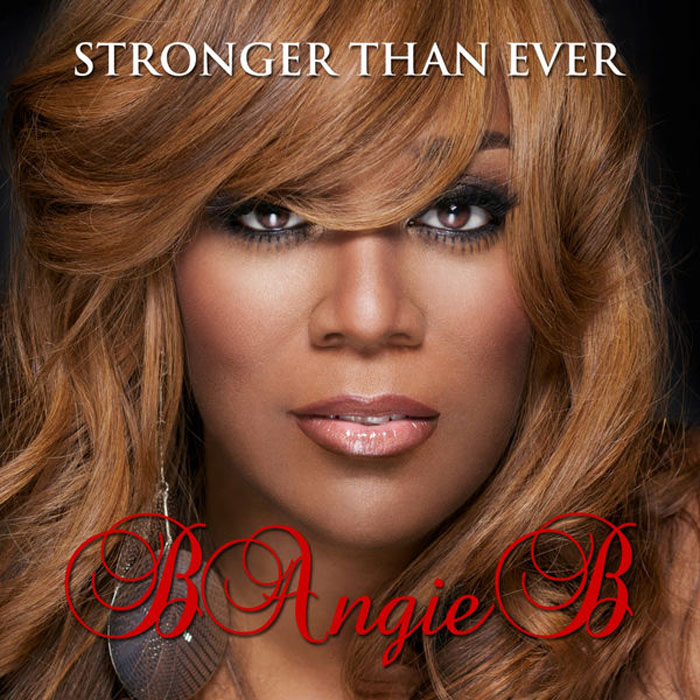 "音楽レビュー B Angie B ""Stronger Than Ever"""