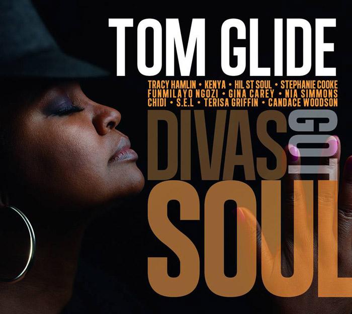 """音楽レビュー Tom Glide """"Divas Got Soul""""(★★★★★ 星5つ)"""